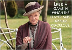 ... dowager countess quotes downton abbey downton abbey quotes lady violet