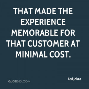 That Made The Experience Memorable For That Customer At Minimal Cost ...