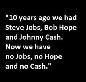 No Jobs, no hope , no cash