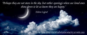 Eskimo Legend ~ beautiful quote remembering loved ones lost
