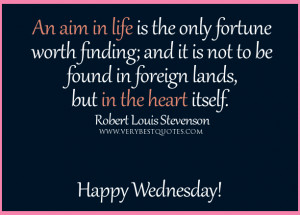 Inspirational good morning wednesday quotes, aim in life quotes, happy ...