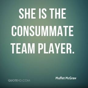 muffet-mcgraw-quote-she-is-the-consummate-team-player.jpg