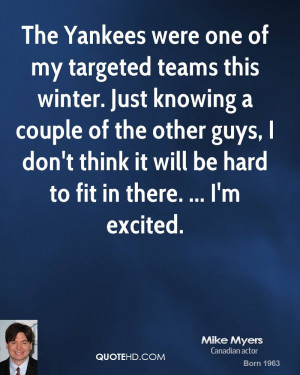 The Yankees were one of my targeted teams this winter. Just knowing a ...