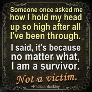 Im a survivor!! Quote
