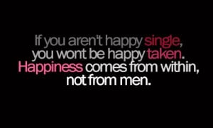 Not Happy Single, Not Happy Taken
