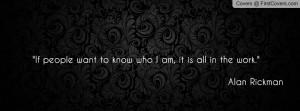 Alan Rickman quote Profile Facebook Covers