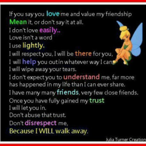 If you say you love me and value my friendship...quote follows