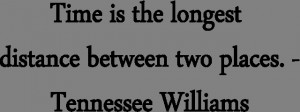 Quotes Tennessee Williams-Time