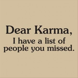 Dear karma quote