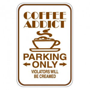 Funny Coffee Sign Category Pictures
