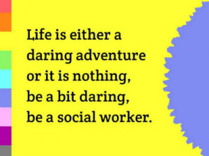 Social Work Quotes and Sayings