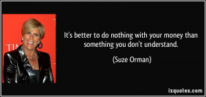 More Suze Orman Quotes