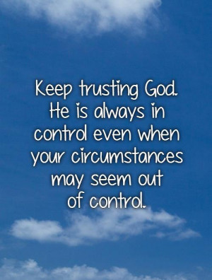 God Is Always in Control Quotes