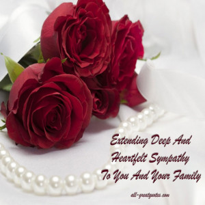 Extending Deep And Heartfelt Sympathy To You And Your Family – Join ...