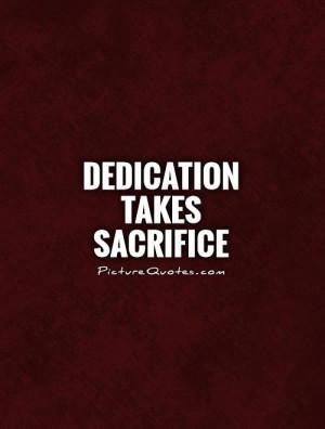 Dedication Quotes