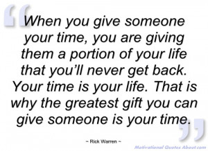 when you give someone your time rick warren