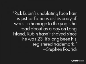 Rick Rubin 39 s undulating face hair is just as famous as his body of