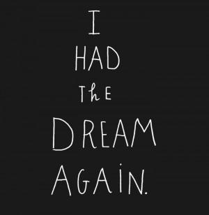 the dream where all my dreams came true.