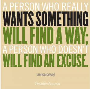 this inspiring quote about finding a way to make something happen ...