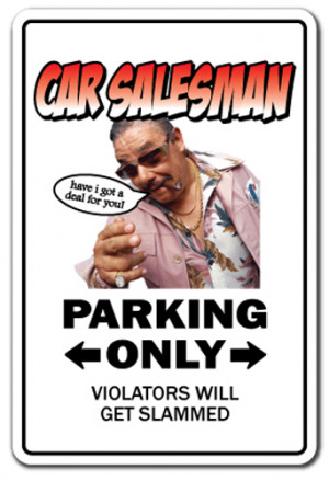 CAR SALESMAN Sign parking used cars sales funny gift gag auto ...