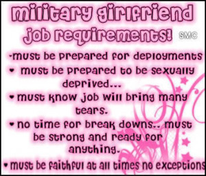 ... long sorry, but it says everything perfectly for any military g/f
