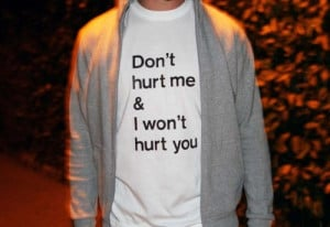 Love Quote : Don't hurt me & I Won't hurt You.