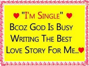 Am Single Quotes I am single