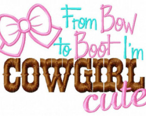Cute Cowgirl Sayings And Quotes Cowgirl cute 5x7 embroidery