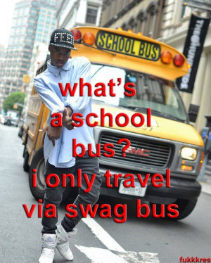 Stupid Swag Tumblr Picture