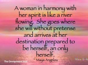 Inspirational Maya Angelou...