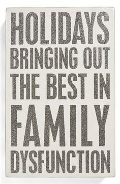 ... Quotes, Family Holiday, Funny Family Quotes, Christmas Quotes Funny
