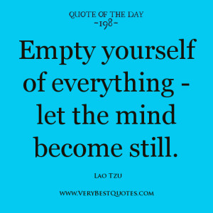 ... mind become still quotes, Lao Tzu quotes, Spiritual Quote of The day