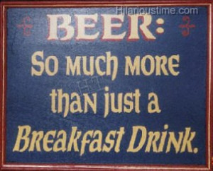 breakfast drink beer quotes