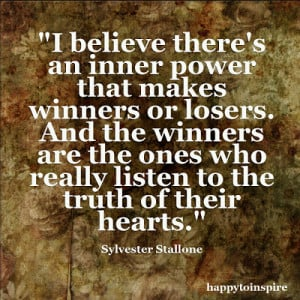 ... there s an inner power that makes winners or losers and the winners