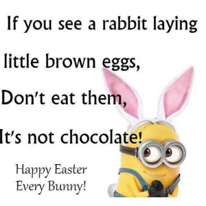 165293-Funny-Easter-Minion-Quote.jpg
