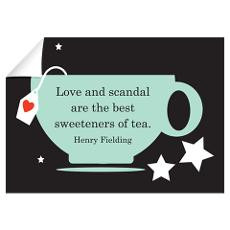 Love Scandal Tea Quote Wall Decal