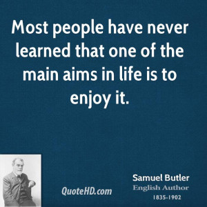 Samuel Butler Life Quotes