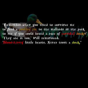 Infernal Devices Duck Quotes Infernal devices ducks quote