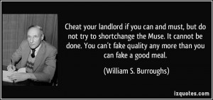 Cheat your landlord if you can and must, but do not try to shortchange ...