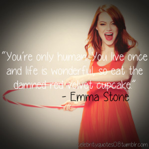 ... image include: cupcake, emma stone, olive pendergast, fat and life