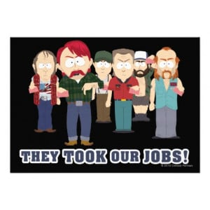 South Park They Took Our Jobs They took our jobs