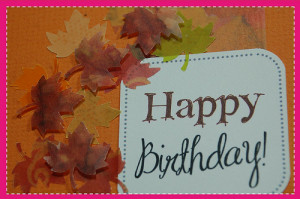 ... birthday happy birthday fall leaves happy fall birthday happy fall