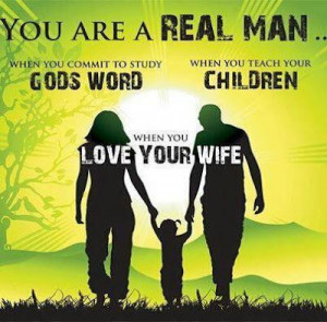 REAL MEN † ♥ ♥ † Faithful Husband to their wives and Godly ...