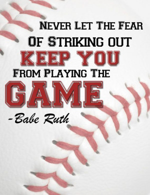 Fear of stricking out/Babe Ruth on Etsy, $3.99Babe Ruth, Sports Quotes ...