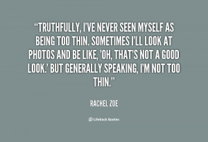File Name : quote-Rachel-Zoe-truthfully-ive-never-seen-myself-as-being ...