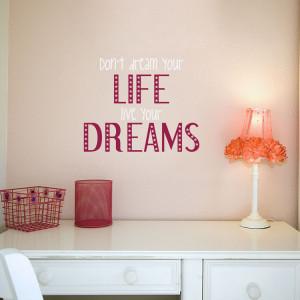 Home » Quotes » Live Your Dreams - Quotes - Wall Decals