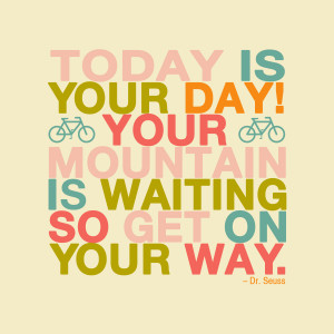 Download Today is Your Day... quote as a jpg