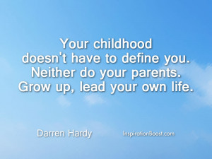 Darren Hardy Lead Your Own Life Quotes