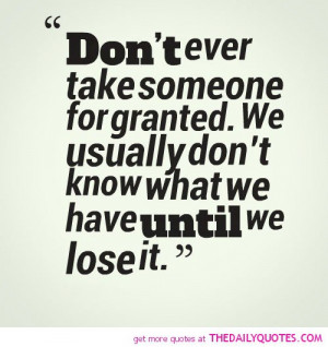 Take Someone For Granted