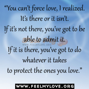 You+can't+force+love,+I+realized.jpg